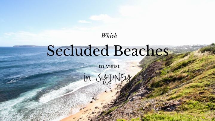 Secluded Beaches in Sydney